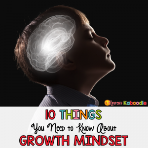 How much do you know about growth mindset for kids? These are 10 things you need to know before you teach growth mindset in your classroom!