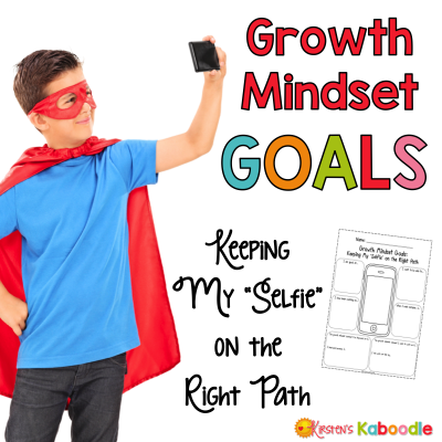 "Growth Mindset Goals: Keeping My ""Selfie"" on the Right Path"