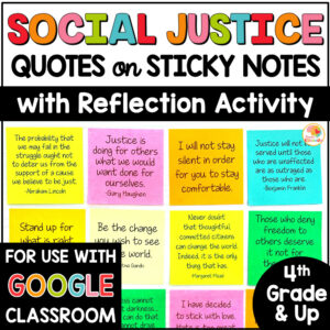 Social Justice Quotes on Sticky Notes with Reflection Activity COVER