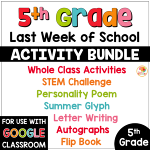 Last Week of School Activities for 5th Grade COVER