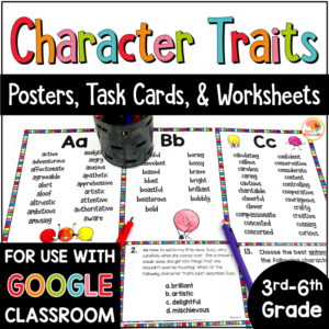 Character Traits Posters, Task Cards, and Worksheets COVER