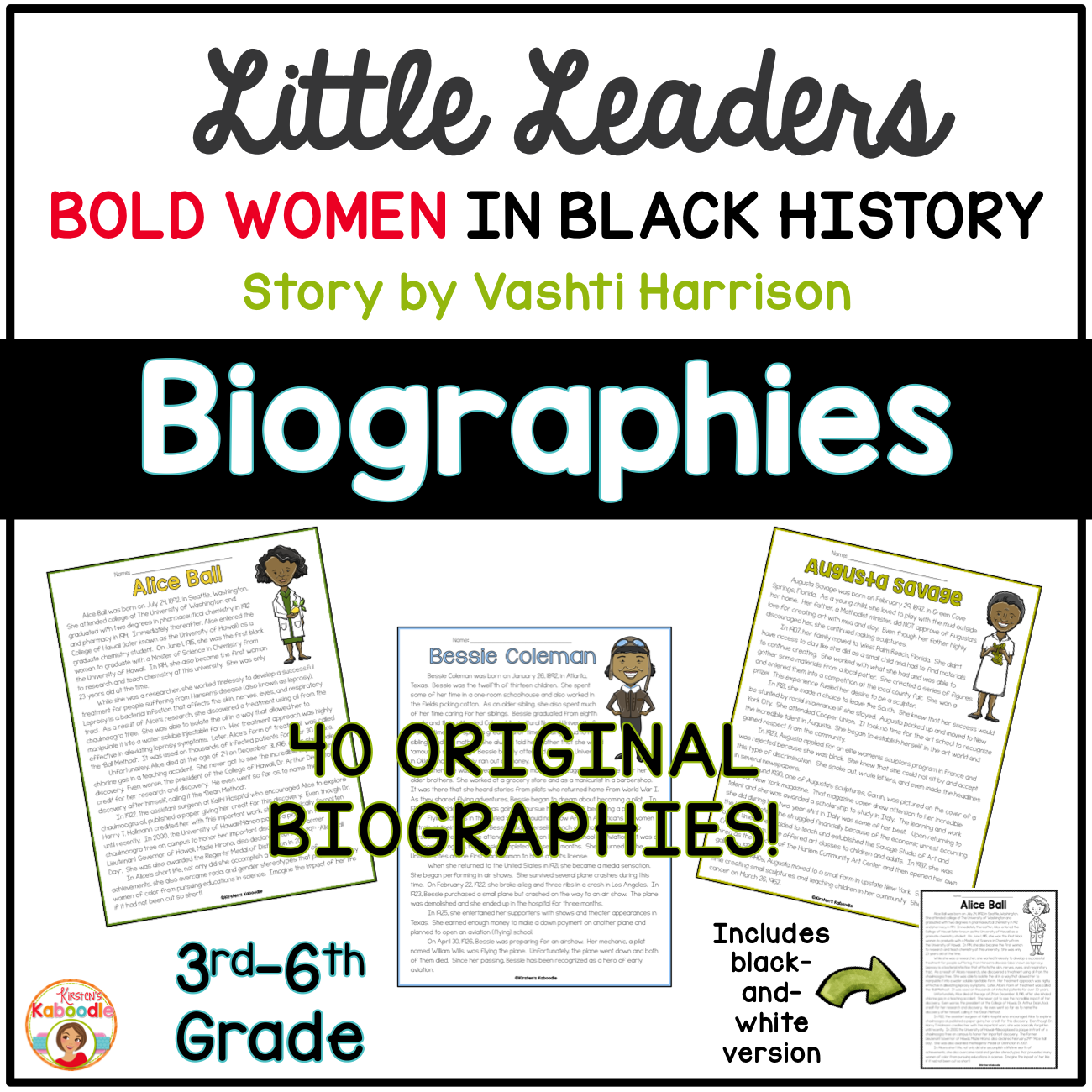 Little Leaders: Bold Women in Black History ORIGINAL BIOGRAPHIES