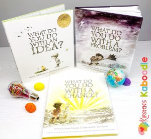 Tackle growth mindset instruction by using Kobi Yamada's books, What Do You Do With an Idea? What Do You Do With a Problem? and What Do You Do With a Chance?