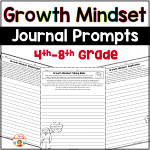 Growth Mindset Journal Prompts for 4th Grade and Up