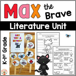 Max the Brave Literature Unit
