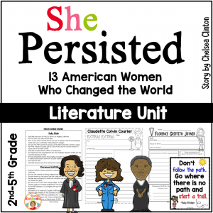 She Persisted by Chelsea Clinton - Literature Unit