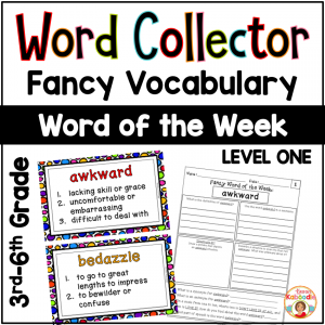 Word Collector Fancy Vocabulary: Word of the Week for 3rd-6th Grade