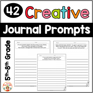 Creative Journal Prompts for 5th, 6th, and 7th Grade