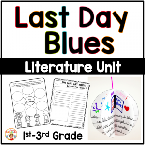 Last Day Blues Literature Activities