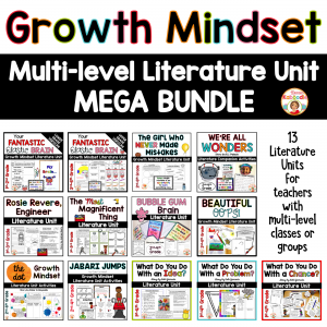Growth Mindset Multi-level Literature Unit BUNDLE