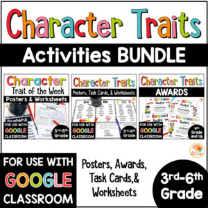 Character Traits Activities BUNDLE posters, task cards, awards, and worksheets COVER