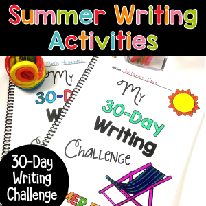 Summer Writing Activities: 30-Day Writing Challenge for Students