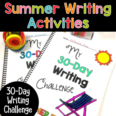 Summer Writing Activities: 30-Day Summer Writing Challenge for Students