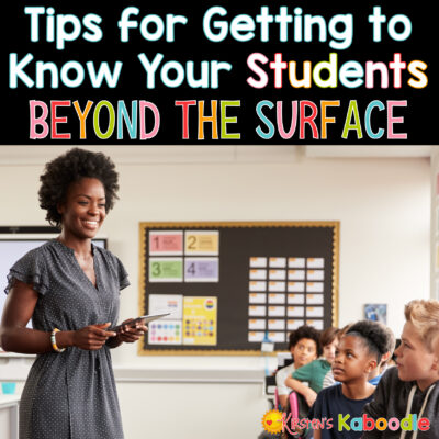 Tips for Getting to Know Your Students Beyond the Surface