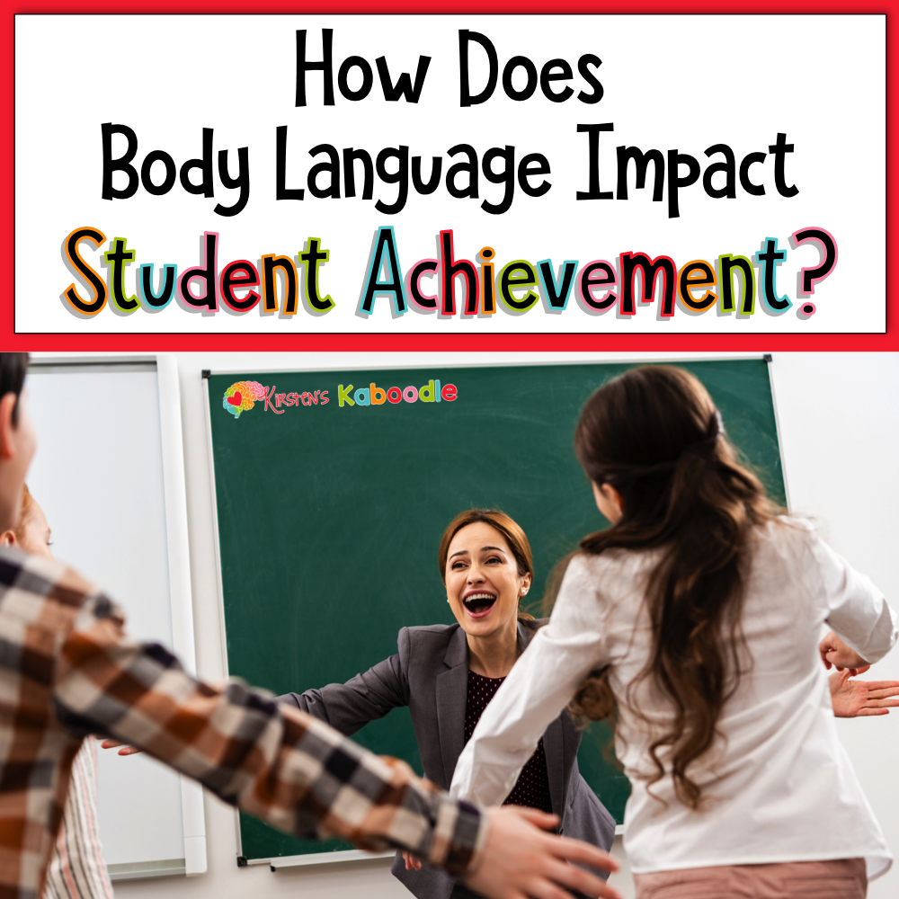 How Does Body Language Impact Student Achievement?