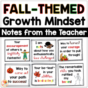 Growth Mindset Notes from the Teacher Fall Themed