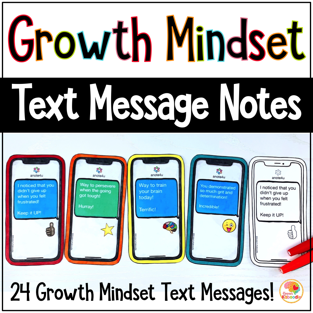 Growth Mindset Text Messages Notes from the Teacher