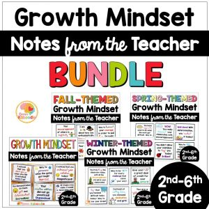 Growth Mindset Notes from the Teacher Seasonal Themed BUNDLE