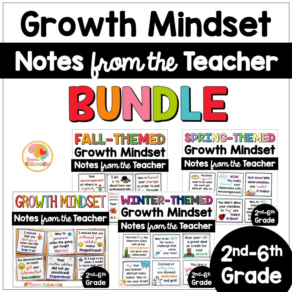 Growth Mindset Notes from the Teacher Seasonal Themed BUNDLE