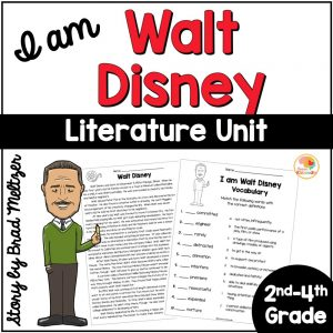 I am Walt Disney by Brad Meltzer Literature Unit