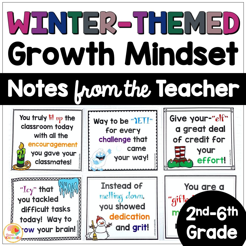 Growth Mindset Notes from the Teacher Winter Theme